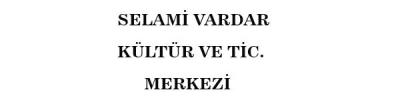 Selami Vardar Taşbaşı Kültür ve Tic. Merkezi